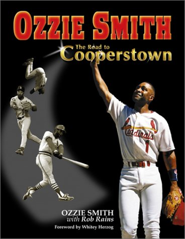 9781582615769: Ozzie Smith: Road to Cooperstown