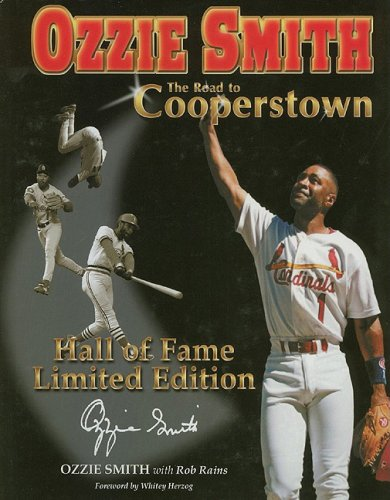 9781582615981: Ozzie Smith: Road to Cooperstown,, Limited Edition
