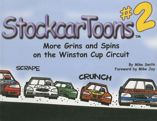 9781582616100: StockcarToons 2: More Spins and Grins on the Winston Cup Circuit