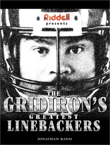 Riddell Presents: The Gridiron's Greatest Linebackers: Rand, Jonathan