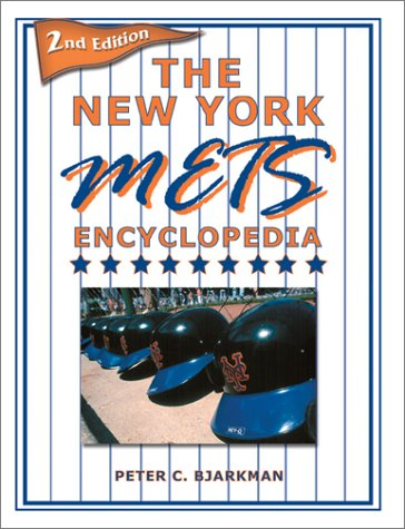 9781582616346: The New York Mets Encyclopedia