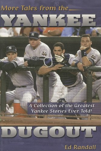 9781582616377: More Tales from the Yankee Dugout: A Collection of the Greatest Yankee Stories Ever Told!