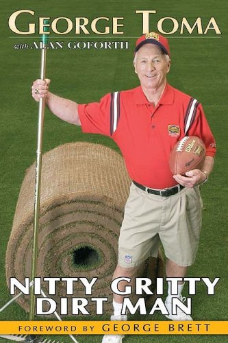 Nitty Gritty Dirt Man Foward By George: Toma George with