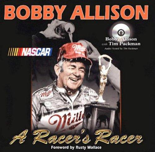 9781582617237: Bobby Allison: A Racer's Racer