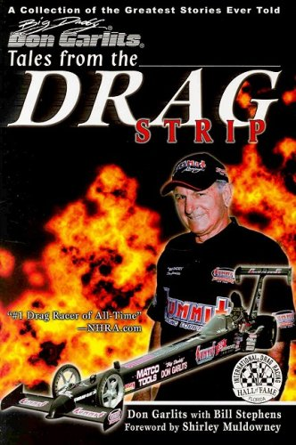 9781582617749: Tales from the Drag Strip with Big Daddy Don Garlits