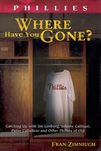 PHILLIES: Where Have You Gone?