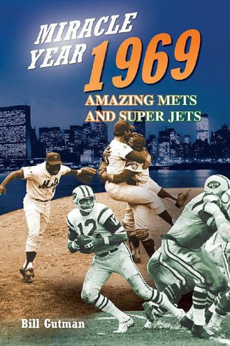 9781582618043: Miracle Year, 1969: Amazing Mets and Super Jets