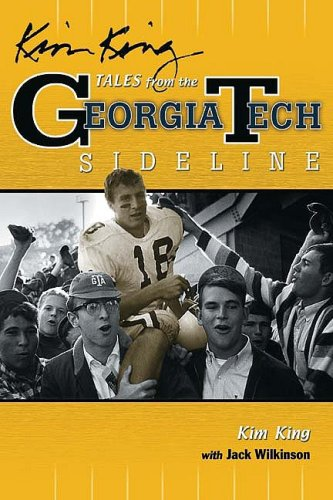 9781582618197: Kim King's Tales from the Georgia Tech Sideline