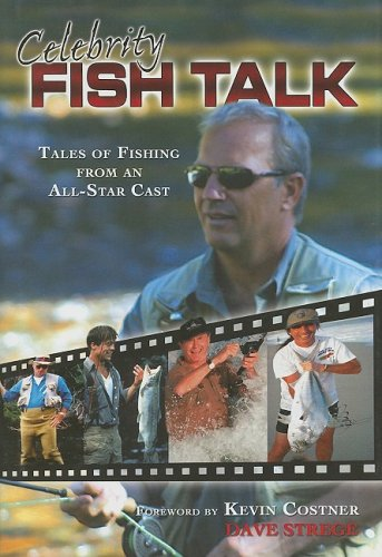 9781582618418: Celebrity Fish Talk: A Collection of Fishing Tales