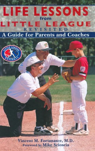 9781582619095: Life Lessons from Little League Revisited: A Guide for Parents and Coaches