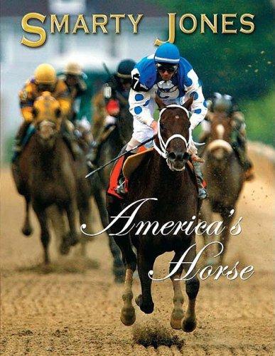 Smarty Jones: America's Horse: Sports Publishing LLC