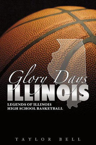 9781582619453: Glory Days: Legends of Illinois High School Basketball