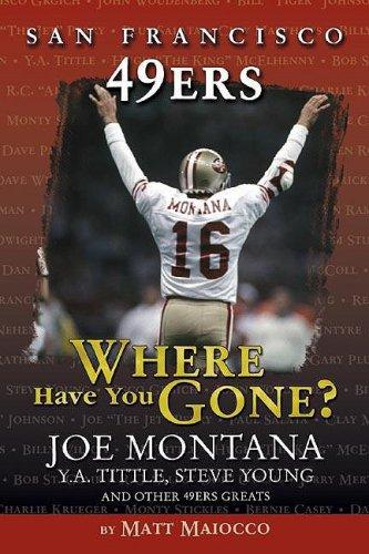 San Francisco 49ers: Where Have You Gone?: Matt Maiocco