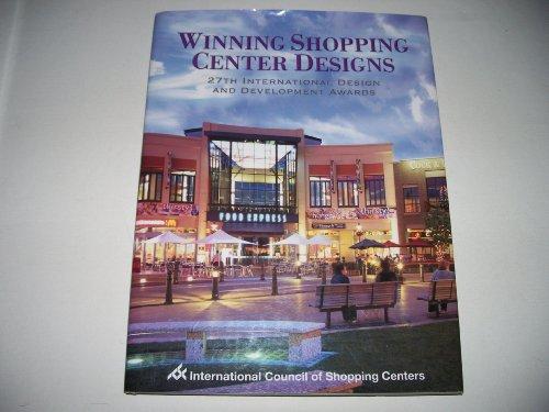 Winning Shopping Center Designs (27th International Design & Development Awards): International...