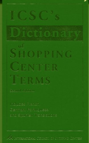 ICSC's Dictionary of Shopping Center Terms
