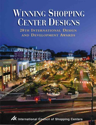 Winning Shopping Center Designs: 28th International Design And Development Awards: International ...