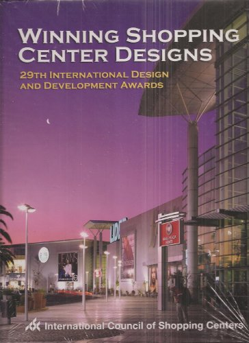 WINNING SHOPPING CENTER DESIGNS. 29th International Design and Development Awards