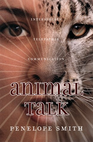 9781582700014: Animal Talk: Interspecies Telepathic Communication