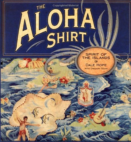 9781582700342: The Aloha Shirt: Spirit Of The Islands