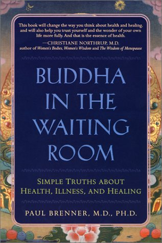 9781582700632: Buddha in the Waiting Room: Lessons I Learned from My Patients