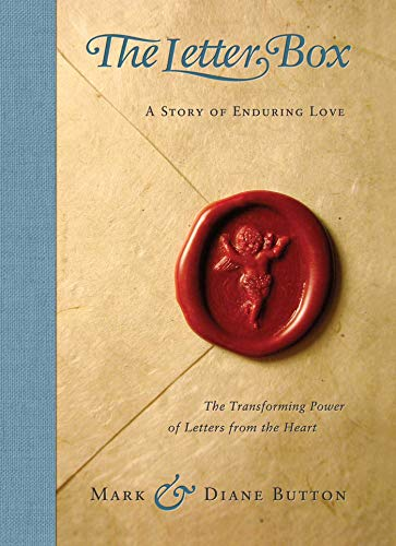 The Letter Box: A Story of Enduring: Button, Mark, Button,