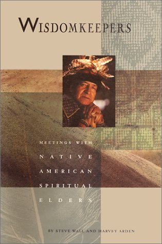 9781582700885: Wisdomkeepers: Meetings with Native American Spiritual Elders