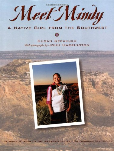 Meet Mindy: A Native Girl from the Southwest