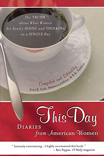 This Day: Diaries From American Women: Cole, Joni B.;