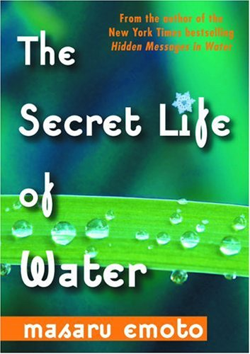 9781582701318: The Secret Life of Water