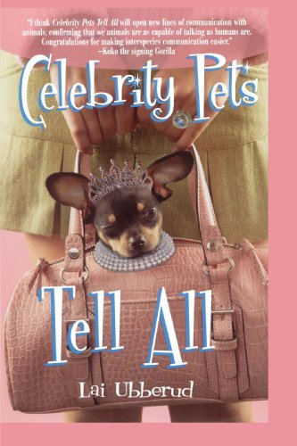 Celebrity Pets Tell All: Lai Ubberud