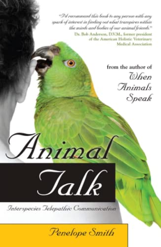 9781582702148: Animal Talk: Interspecies Telepathic Communication