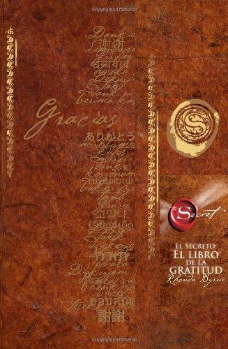 9781582702162: El Secreto: El libro de la gratitud (The Secret Gratitude Book) (Spanish Edition)