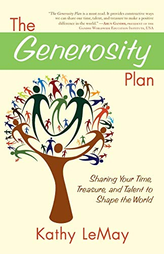 9781582702346: The Generosity Plan: Sharing Your Time, Treasure, and Talent to Shape the World