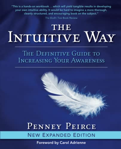 9781582702407: The Intuitive Way: The Definitive Guide to Increasing Your Awareness