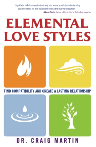 9781582702568: Elemental Love Styles: Find Compatibility and Create a Lasting Relationship