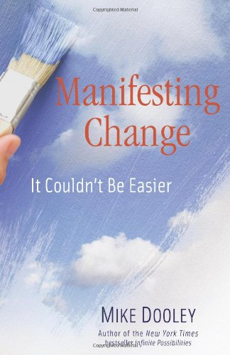 9781582702759: Manifesting Change: It Couldn't Be Easier