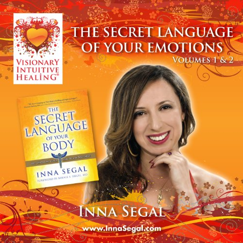 Secret Language of Your Emotions (Volume 1 & 2): Inna Segal