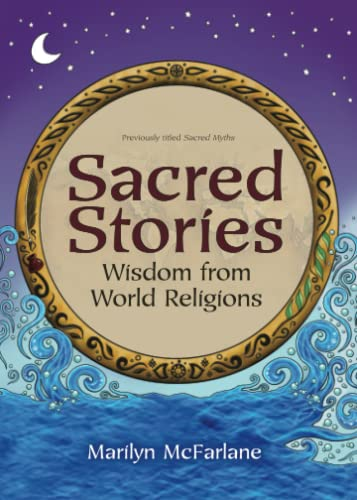 9781582703046: Sacred Stories: Wisdom from World Religions