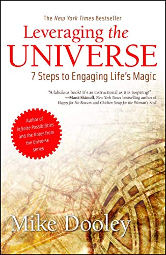 9781582703152: Leveraging the Universe: 7 Steps to Engaging Life's Magic