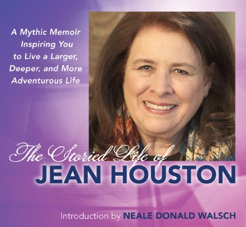 The Storied Life of Jean Houston [2 CD set] (1582703248) by Jean Houston