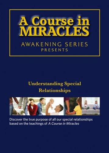 9781582704029: Course in Miracles: Understanding Special Relationships