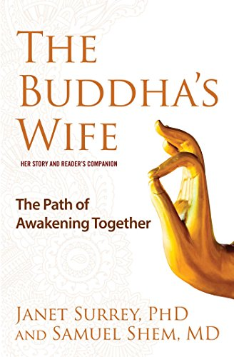 9781582704180: The Buddha's Wife: The Path of Awakening Together