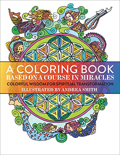 9781582706306: A Coloring Book Based on A Course in Miracles