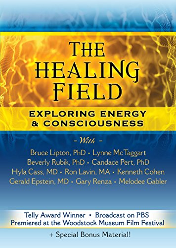 The Healing Field DVD: Exploring Energy Consciousness