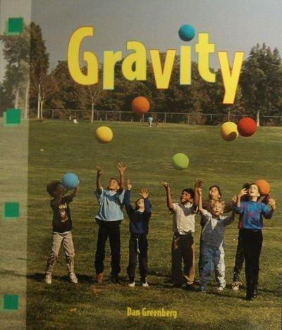 Gravity (Newbridge Discovery Links, Science, Fluent Level): Greenberg, Dan