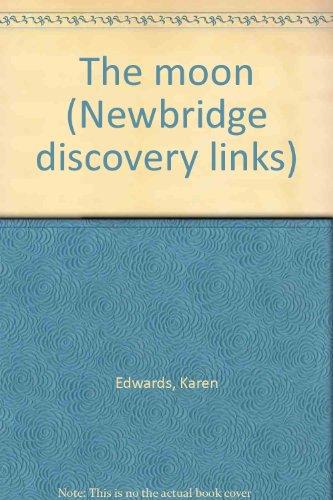 The moon (Newbridge discovery links): Edwards, Karen