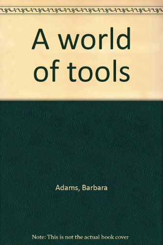 9781582731155: A world of tools