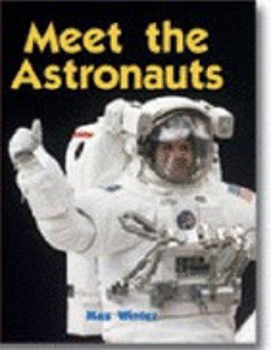 9781582733920: Meet the astronauts (Newbridge discovery links)