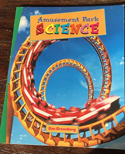 AMUSEMENT PARK SCIENCE: DAN GREENBERG