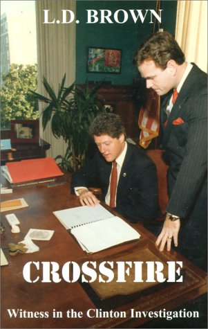 9781582750033: Crossfire: Witness in the Clinton Investigation